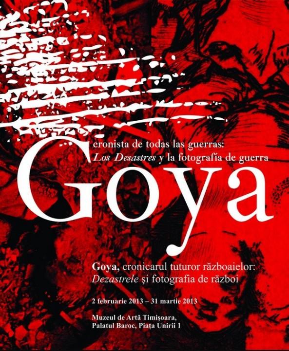 Goya - cronicarul tuturor războaielor la Timişoara