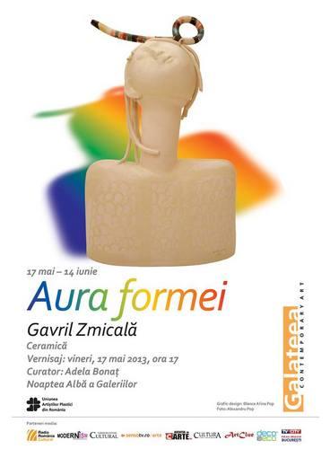 Gavril Zmicală - Aura formei