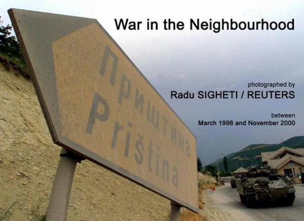 Radu Sigheti  Reuters - War in the Neighbourhood