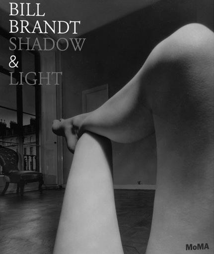 Bill Brandt- Shadow &  Light / MOMA