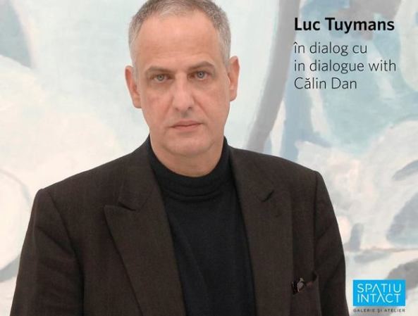Luc Tuymans in dialog cu Calin Dan