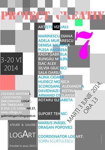 PROIECT CREATIV 7- GALERIA LOGART-3-20 IUNIE 2014