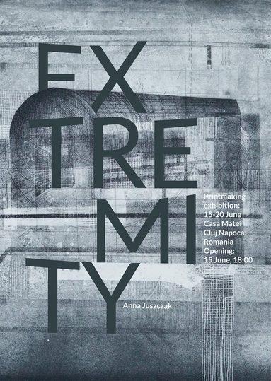 Anna Juszczak - EXTREMITY