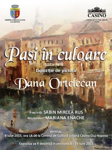 Dana Ortelecan afis - Pasi in culoare